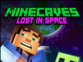 Spelletjes Minecaves Lost in Space